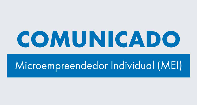 Comunicado aos micros empreendedores individuais