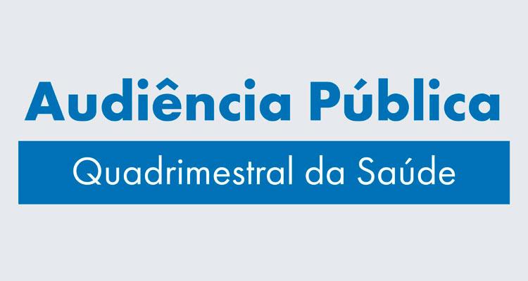 Convite para audiência pública quadrimestral da Saúde