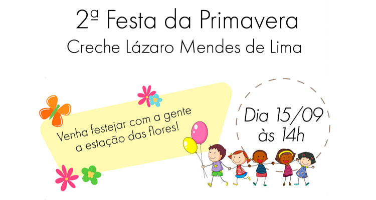 Creche promove 2ª Festa da Primavera